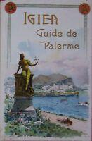1909-10 IGIEA GUIDE DE PALERME Vincent Lo Cascio guida di Palermo illustrata
