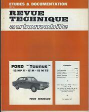 (48B) REVUE TECHNIQUE AUTOMOBILE FORD TAUNUS 12 MP 6 - 15 M - 15 M TS