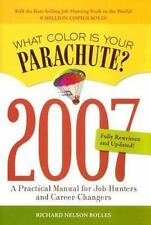 The 2007 What Color Is Your Parachute ?: A Practical Manual for-ExLibrary