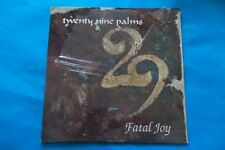 "TWENTY NINE PALMS "" FATAL JOY "" LP 1990 IRS RECORDS CAMPIONE OMAGGIO SIGILLATO"