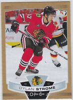 19/20 OPC...DYLAN STROME...GOLD...SP...# 190..BLACKHAWKS..FREE COMBINED SHIPPING