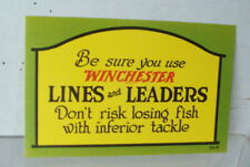 Original Be Sure You Use Winchester Lines and Leaders Dont Lose Fish Paper Sign