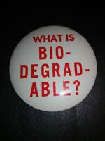 """VINTAGE """"WHATS BIODEGRADABLE? Button PIN Abbotts Dairy Dixie ice cream milk rare"""