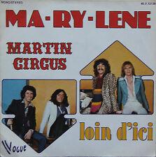 "Vinyle 45T Martin Circus ""Ma-ry-lene"""