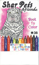 Shar Pei & Friends Dog Art Coloring Book Artist L Royer Autographed #38 New