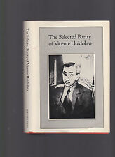 The Selected Poetry of Vicente Huidobro, 1981 1st US ed w/DJ, intro David Guss