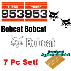 Bobcat 953 TURBO Skid Steer Set Vinyl Decal Bob Cat Sticker Set MADE IN USA