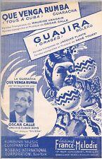 QUE VENGA RUMBA Guaracha CUBA d'Oscar CALLE & GUAJIRA Boléro de René TOUZET 1950