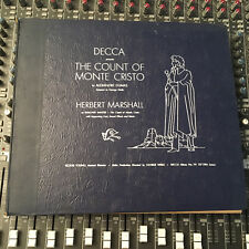 GEORGE WELLS HERBERT MARSHALL dumas Count of Monte Cristo 4 78 rpm DECCA 337