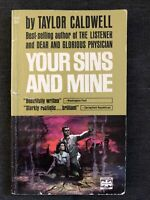YOUR SINS AND MINE Taylor Caldwell 1961 Vintage Paperback