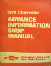 Chevrolet 78 Advance Information Shop Manual Passenger Cars And LightDuty Trucks
