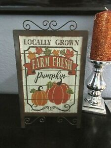 "Fall Thanksgiving Harvest Pumpkins Farm Fresh Metal Stand Up Sign Decor 13"""