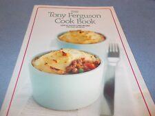 The Tony Ferguson Cook Book