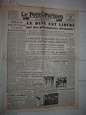 FAC-SIMILE A LA UNE JOURNAL PETIT PARISIEN 13/09 1943 MUSSOLINI DUCE SKORZENY