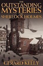 The Outstanding Mysteries of Sherlock Holmes by Gerard Kelly (2011, Paperback)