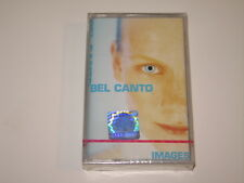 BEL CANTO - Images - MC cassette tape NEW & SEALED 1998/3888