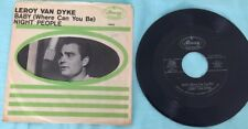 LEROY VAN DYKE Baby Where Can You Be NIGHT PEOPLE Mercury 45 RPM Record 72232