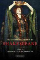 The New Cambridge Companion to Shakespeare by Margreta de Grazia 9780521713931