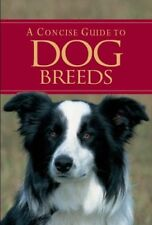 A Concise Guide to Dog Breeds-Bryan Richard