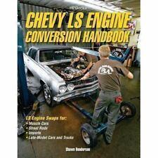 Chevy Ls Engine Conversion / Swap Handbook  Gm 5.3 5.7