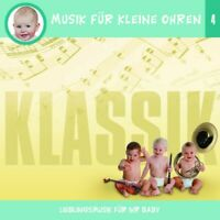 MUSIK FÜR KLEINE OHREN 4 - KLASSIK CD NEUWARE!!!!!!!!!!