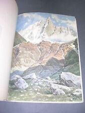 Mont-Blanc La chaine du mont-blanc Alpina 1928 10 aquarelles couleurs