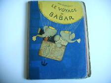 LE VOYAGE DE BABAR De Brunhoff édit du jardin des modes 1932