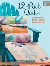 12-Pack Quilts : Simple Quilts That Start with 12 Fat Quarters by Mary...