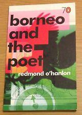 BORNEO AND THE POET Redmond O'Hanlon Book (Paperback)