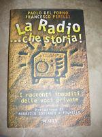 FORNO & PERILLI - LA RADIO...CHE STORIA! DI COSTANZO E FIORELLO - ED:LARUS (JQ)