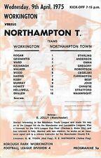 Football Programme>WORKINGTON v NORTHAMPTON TOWN Apr 1975