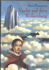 Kate Thompson: Nacht auf dem Wolkenberg -dtv junior extra-