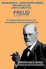 Transferencia-Contratransferencia Proceso En Los Casos Clinicos de Freud: Su Vig
