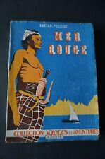 Voyages Mer Rouge de Gaetan Fouquet  1946