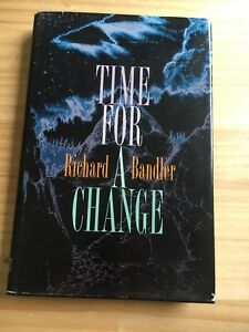 Time for a Change by Richard Bandler (Hardcover, 1993)