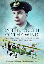 In the Teeth of the Wind by C. P. O. Bartlett (Paperback, 2013)