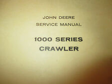 John Deere SM-2034 Service Manual for dealers  1000 Series Crawler Tractors