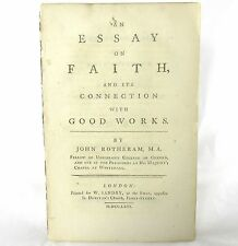 JOHN ROTHERAM Essay on Faith and its Connection with Good Works FIRST