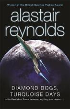 Diamond Dogs, Turquoise Days by Alastair Reynolds (Paperback) New Book