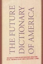 Future Dictionary of America : Includes 22 track CD - Tom Waits REM Elliot Smith