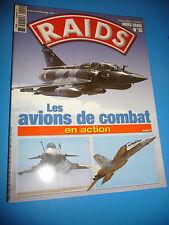 Revue RAIDS Les avions de combat en action hors-série numéro 15 Tome 1