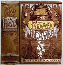 1888 THE ROAD TO HEAVEN CHRISTIANITY GOD MAN THE DEVIL HEAVEN HELL ANTIQUE BOOK