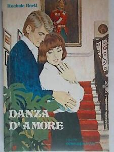 Danza d'amoreBerti racheleconfidenziale romanzi rosa storici harmony nuovo 88