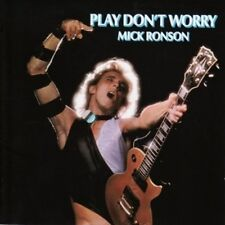 MICK RONSON - PLAY DON'T WORRY NEW CD