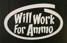 "Will Work For Ammo - 6"" Oval Gun Decal Sticker"