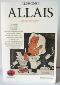 ALLAIS, Alphonse - Œuvres anthumes - Bouquins - Robert Laffont - 1990 - BE