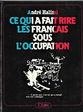 Ce qui a fait rire les Français sous l'Occupation - André Halimi