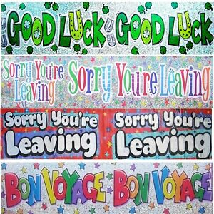 GIANT BANNERS - SORRY YOU'RE LEAVING, GOOD LUCK,  BON VOYAGE - PARTY DECORATIONS