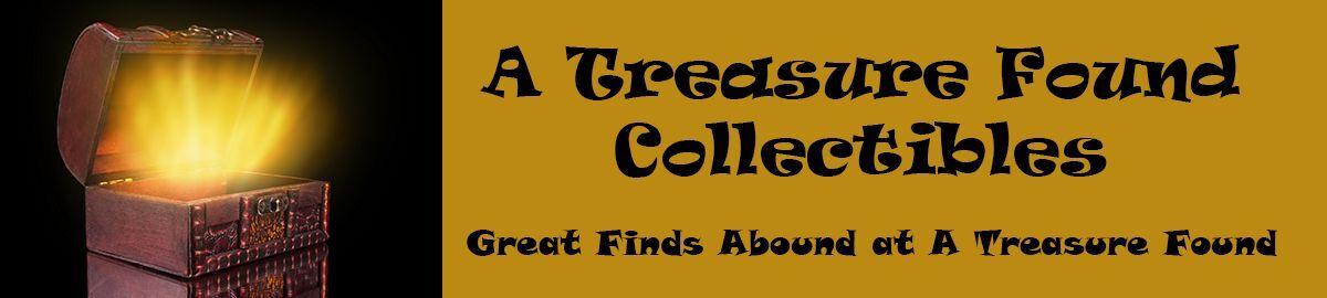 A Treasure Found Collectibles
