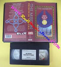 VHS THE MISSION From dusk to dawn 1988 PMV POLYGRAM 041 685 2(VM6) no mc dvd lp
